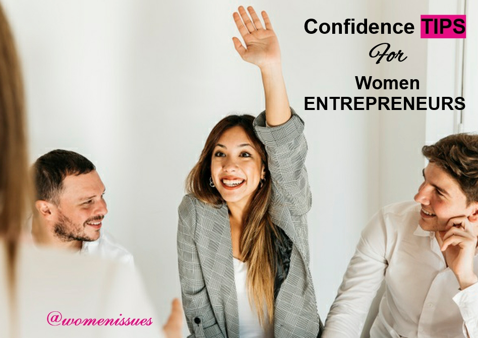 Confidence Tips For Women Entrepreneurs