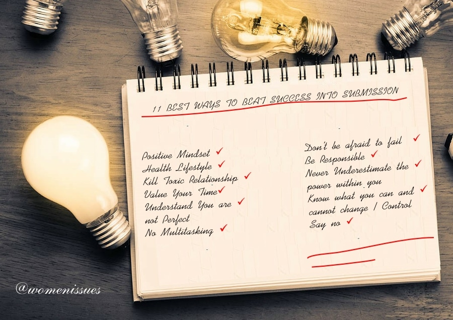 11BEST WAYS TO BEAT SUCCESS INTO SUBMISSION