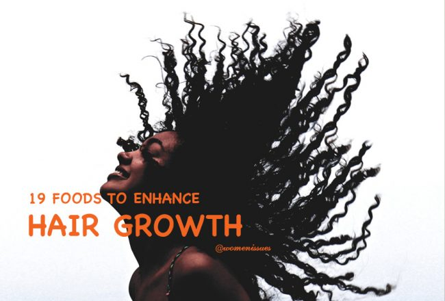 19 FOODS TO ENHANCE HAIR GROWTH