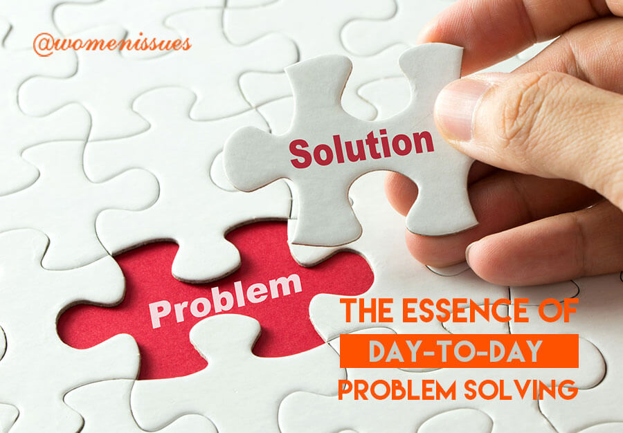 THE-ESSENCE-OF-DAY-TO-DAY-PROBLEM-SOLVING-women-issues-new (1)