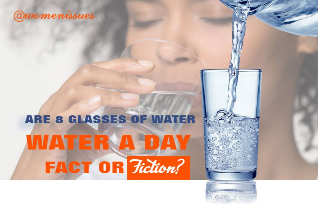 ARE-8-GLASSES-OF-WATER-A-DAY-FACT-OR-FICTION-women-issues-new (1)